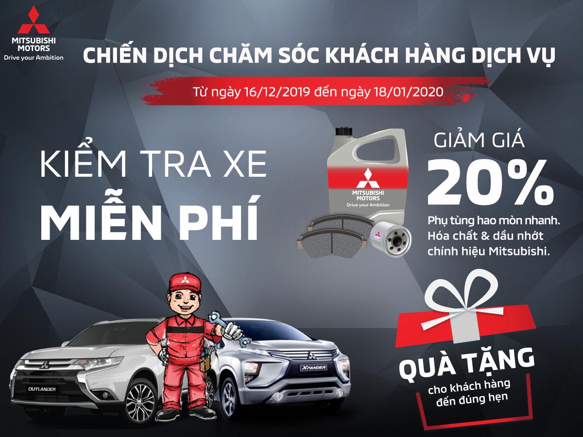 Mitsubishi Motors Quảng Ninh triển khai chiến dịch chăm sóc khách hàng từ 16/12/2019 đến ngày 18/01/2020.